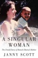 Go to record A singular woman : the untold story of Barack Obama's mother