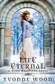 Go to record Life eternal : a Dead beautiful novel