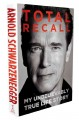Go to record Total recall : my unbelievably true life story