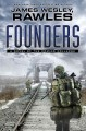 Go to record Founders : a novel of the coming collapse