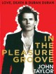 Go to record In the pleasure groove : love, death, & Duran Duran