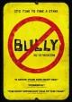 Go to record Bully [videorecording]