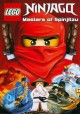 Go to record Lego Ninjago, masters of Spinjitzu [videorecording]