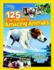 Go to record 125 true stories of amazing animals