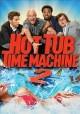 Go to record Hot tub time machine 2 [videorecording]
