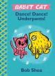 Go to record Ballet Cat : Dance! dance! underpants!
