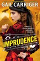 Go to record The Custard protocol. Book Two, Imprudence