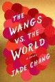 Go to record The Wangs vs. the world