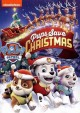 Go to record Paw patrol. Pups save Christmas [videorecording]