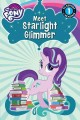 Go to record My Little Pony : meet Starlight Glimmer!