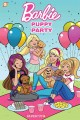 Go to record Barbie. Puppy party