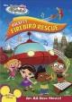 Go to record Little Einsteins. Rocket's Firebird rescue [DVD].
