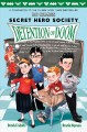 Go to record Secret Hero Society. [Book 3], Detention of doom