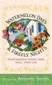 Go to record Watermelon days & Firefly nights [text(large print)] : hea...