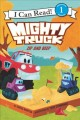 Go to record Mighty truck. Zip and beep