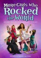 Go to record More girls who rocked the world : heroines from Ada Lovela...