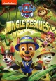 Go to record Paw patrol. Jungle rescues [videorecording]