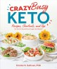 Go to record Crazy busy keto : recipes, shortcuts, and tips for survivi...