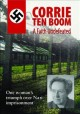 Go to record Corrie ten Boom [videorecording] : a faith undefeated.
