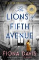 Go to record The lions of Fifth Avenue : a novel