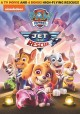 Go to record Paw Patrol. Jet to the rescue [videorecording]