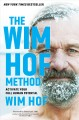 Go to record The Wim Hof method : activate your full human potential