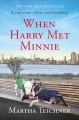 Go to record When Harry met Minnie : a true story of love and friendship
