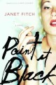 Go to record Paint it black : a novel
