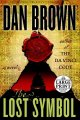 Go to record The lost symbol [text (large print)] : a novel
