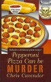 Go to record Pepperoni pizza can be murder [text (large print)]