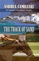 Go to record The track of sand [text (large print)] : an inspector Mont...