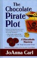 Go to record The chocolate pirate plot : a chocoholic mystery
